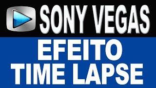 Como Fazer o Efeito Time Lapse no Sony Vegas