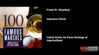 Frank W. Meacham, American Patrol