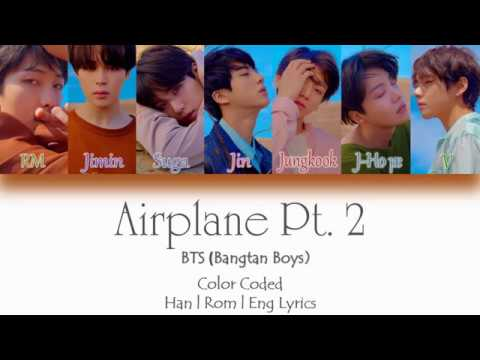 BTS (방탄소년단) - Airplane Pt.2 [HAN/ROM/ENG Lyrics] Color Coded