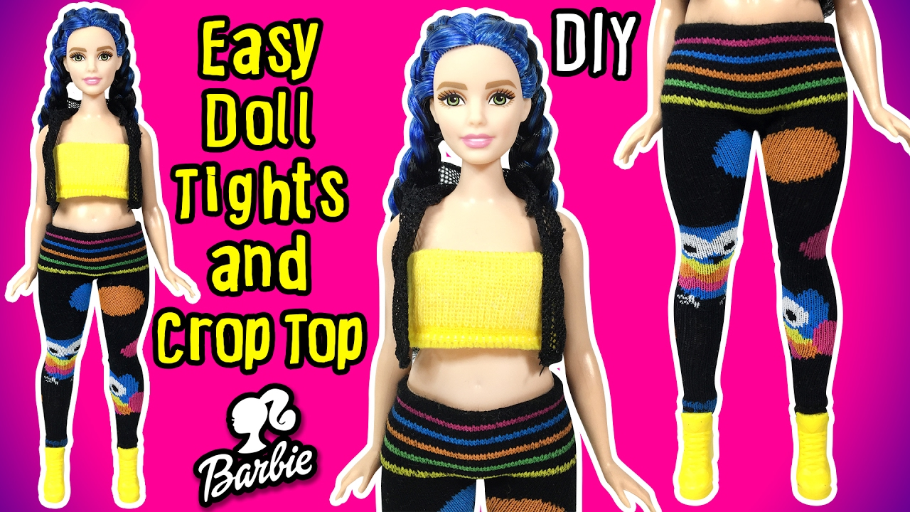 Diy Easy Barbie Doll Clothes How To Make Doll Tights And