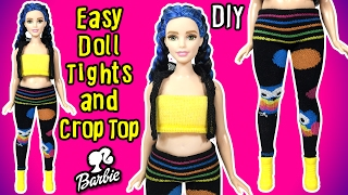 DIY Easy Barbie Doll Clothes - How to Make Doll Tights and Crop Top Tutorial - Making Kids Toys