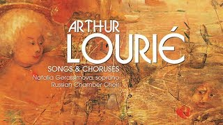 Lourié: Songs and Choruses
