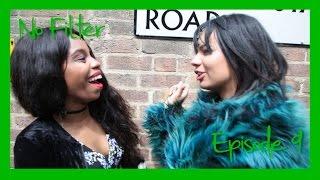 NO FILTER | Episode 9 - Brixton