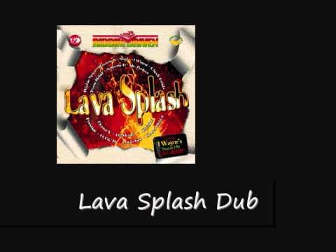 Lava Splash Dub Lava Splash Riddim