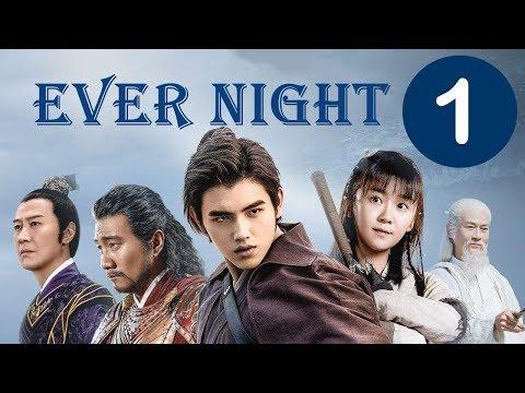 【ENG SUB】《Ever Night》EP1——Starring:   Arthur Chen, Ireine Song, Adam Cheng