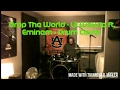 Drop The World - Lil Wayne ft. Eminem - Drum Cover