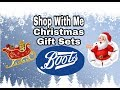 Christmas Gift Sets - BOOTS - Shop with me - filmed 29th Sept 2018