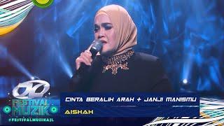 Aishah - Cinta Beralih Arah & Janji Manismu | AJL Festival Muzik