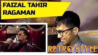 RAGAMAN FAIZAL TAHIR || MV REACTION #133