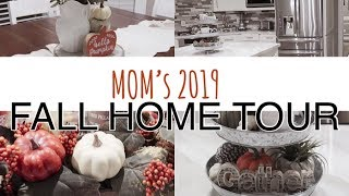MOM'S 2019 FALL HOME TOUR | FALL DECOR