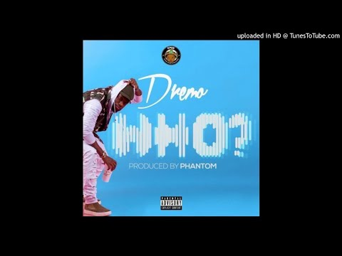 DOWNLOAD: Dremo – Who (Official Music Audio Mp3 Prod. By Phantom)