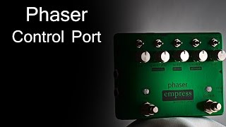 Empress Effects Phaser - Control Port