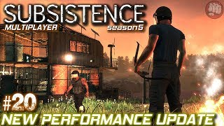 New Performance Update | Subsistence MP Gameplay | Season 5 EP20
