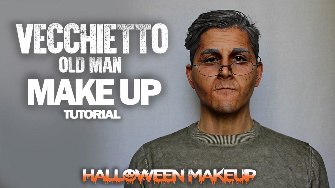 Vecchietto - Old man Halloween Make Up TUTORIAL ITA - YouTube