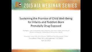 Sustaining The Promise Of Child Well-being For Infants Born Prenatally Drug Exposed