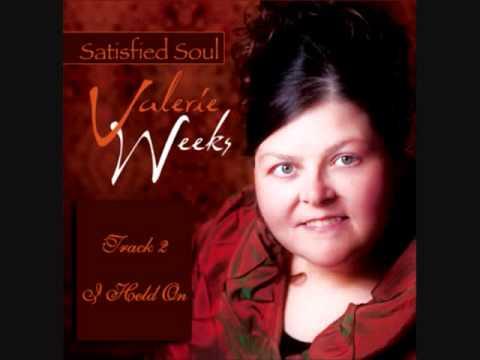I Held On - Valerie Weeks
