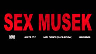 Sex Musek [Flux Pavilion - Bass Cannon Instrumental]