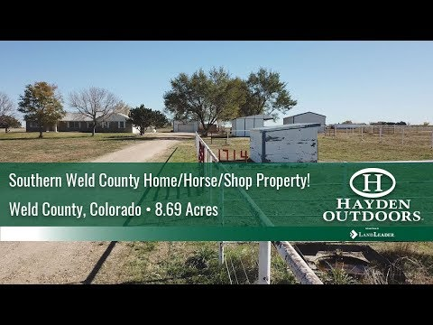 COLORADO FARM AUCTION - SOUTHERN WELD COUNTY HOME/HORSE/SHOP PROPERTY!