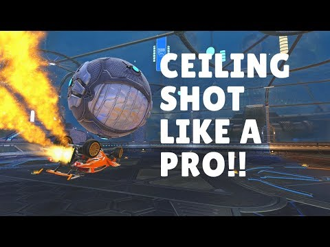 How To Ceiling Shot - Rocket League Tutorial (In-Depth Guide)