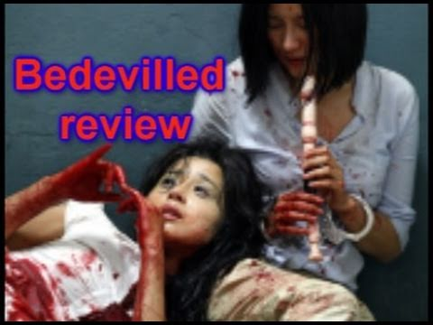 Just simply a review of Bedevilled