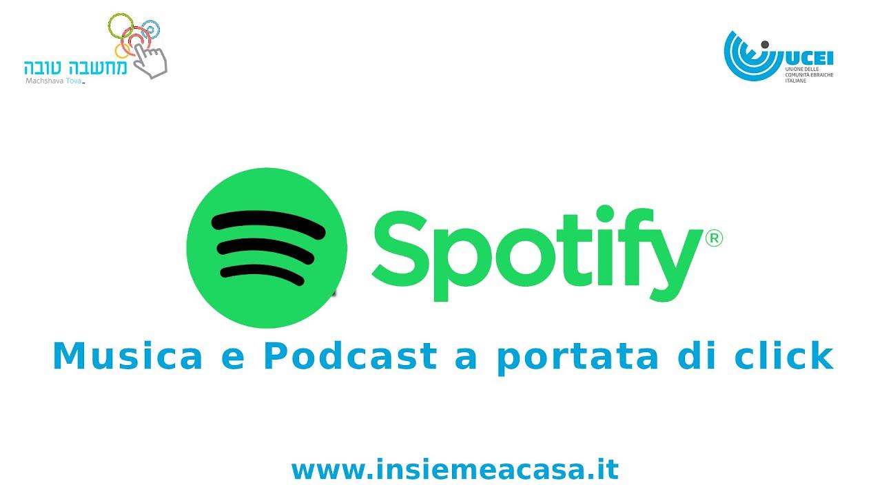 Spotify: Musica e Podcast a portata di Click