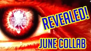 June Collab REVEALED!  e3 Strikes Again! - [FFBE] Final Fantasy Brave Exvius