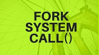 Video 13 :-  FORK SYSTEM CALL Theory