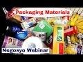 Educational: Ano ang Iba't ibang Packaging Materials (Negosyo Webinar P2)