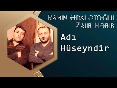 Ramin Edaletoglu & Zaur Habib Adi Huseyindir Yep Yeni 2014