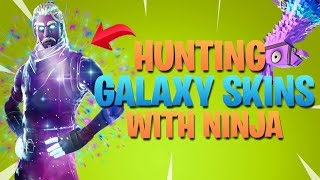 Hunting Galaxy Skins With Ninja (Fortnite Battle Royale)