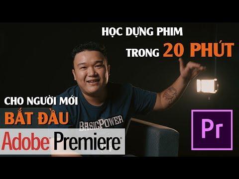 Học Dựng Phim Adobe Premiere Cơ Bản Trong 20 Phút   PHẦN MỀM BIÊN TẬP VIDEO