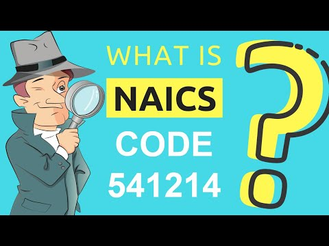 What is NAICS Code 541214? | Class Codes