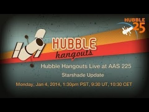 Hubble Hangouts Live @ AAS 225 #1: Starshade Update