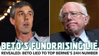 Revealed: Beto Lied To Top Bernie's 24H Fundraising Number