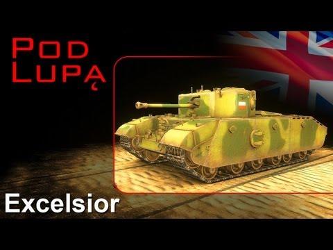 Excelsior - żwawy grubas - pod lupą - World of tanks