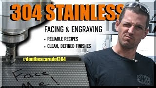 How to Face & Engrave 304 Stainless Steel | WW251