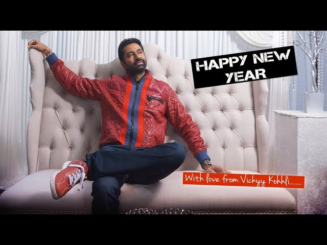 'HAPPY NEW YEAR' 2015 - Original Bollywood Song Video by Vickyy Kohhli