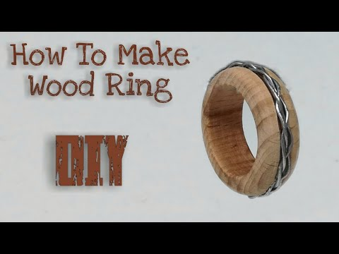 How To Make A Wooden Ring | DIY