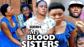 MY BLOOD SISTER (SEASON 6) - NEW MOVIE ALERT! - Racheal Okonkwo LATEST 2020 NOLLYWOOD MOVIE || HD