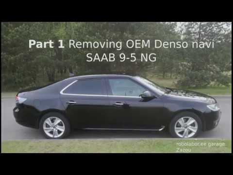 Part 1. SAAB 9-5 NG. Removing OEM Navi Unit