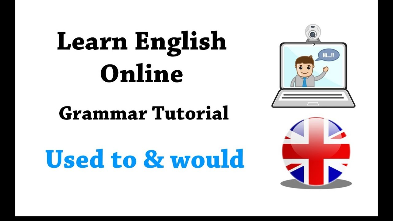 English grammar tutorial used to and would youtube english grammar tutorial used to and would baditri Choice Image