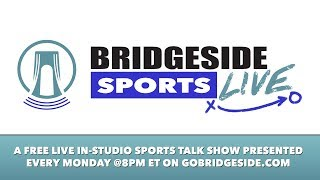 Bridgeside Sports Live: January 8, 2018
