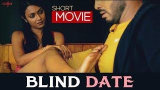 Hindi Short Film 2018 - Blind Date | New Movie 2018 | Hindi Movies | Revenge