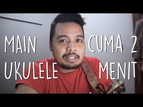 Cara Instan Main Ukulele dalam 2 Menit! - Pelajaran Ukulele (Tutorial Indonesia)