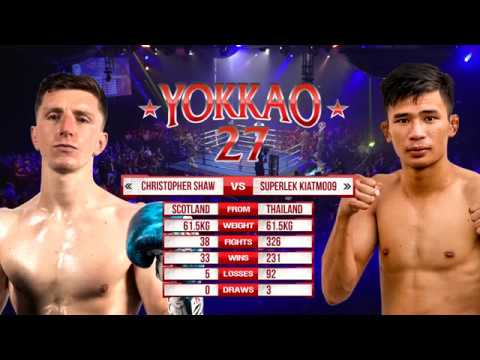 YOKKAO 27: Superlek Kiatmoo9 vs Christopher Shaw (61.5kg)