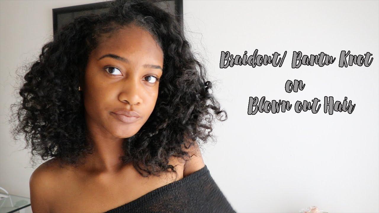 Braid out/ Bantu knot | Blown Out Natural Hair - YouTube