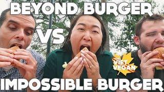 Impossible Burger VS Beyond Burger ft. Vince Lia!