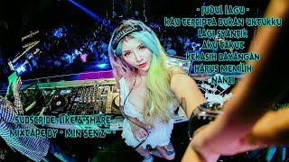 DJ KAU TERCIPTA BUKAN UNTUKKU ✘ DJ LAGI SYANTIK [ BREAKBEAT INDO POPULER ] - Min Sen'z™