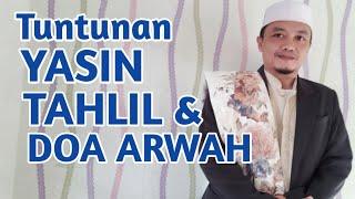 Download Tuntunan Tahlil dan Yasin Lengkap doa Arwah | Ust Sardi Mustaupa