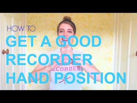 RECORDER HAND POSITION | Tutorial